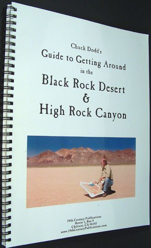 9780965387613: Chuck Dodd's Guide to Getting Around in the Black Rock Desert & High Rock Canyon
