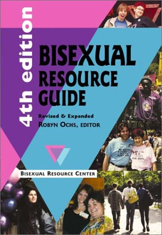 9780965388139: Bisexual Resource Guide