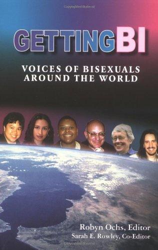 9780965388146: Getting Bi: Voices of Bisexuals Around the World