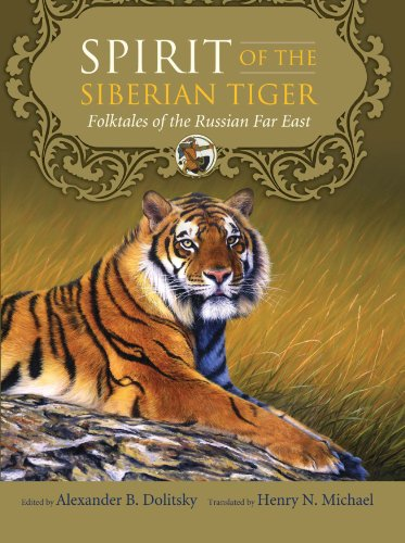 9780965389174: Spirit of the Siberian Tiger: Folktales of the Russian Far East
