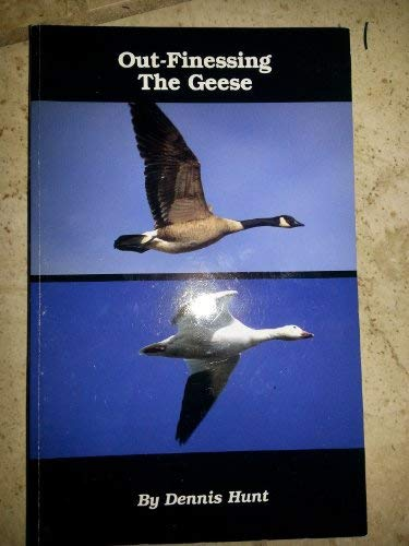 9780965390828: Outfinessing the Geese