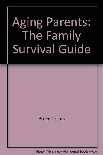 9780965390903: Aging Parents: The Family Survival Guide
