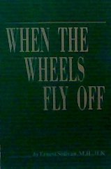 9780965392006: When the Wheels Fly Off