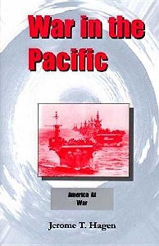 War in the Pacific Vol 1: Hagen, Jerome T.,