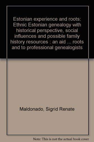 Estonian Experience and Roots: Sigrid Renate Maldonado