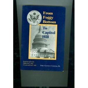 From Foggy Bottom to Capitol Hill: Exploits: John Chapman Chester,