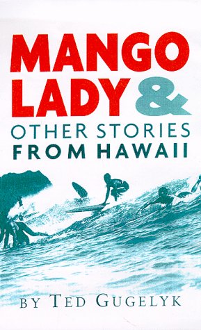 9780965397117: Mango Lady and Other Stories From Hawaii