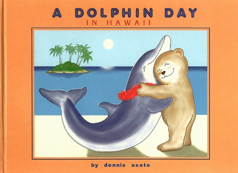 9780965397186: A Dolphin Day in Hawaii