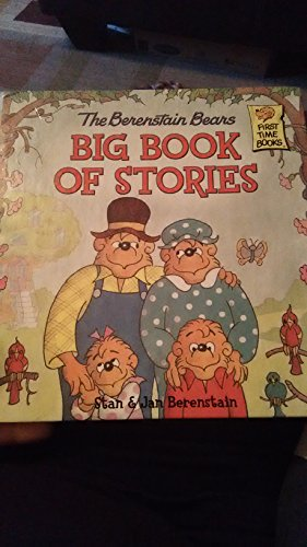 9780965398657: The Berenstain Bears Big Book of Stories (First Time Books) (First Time Books)