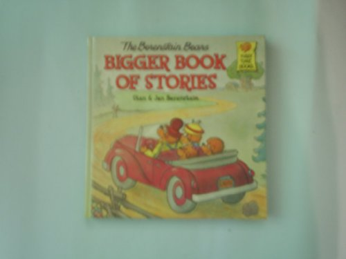 9780965398725: The Berenstain Bears Bigger Book of Stories (First Time Books)