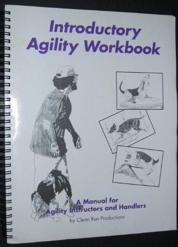 Introductory Agility Workbook: Houston, Bud & Linda Mecklenburg & Monica Percival