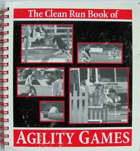 9780965399432: Clean Run Book of Agility Games