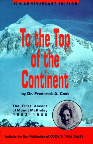 9780965399500: To the Top of the Continent