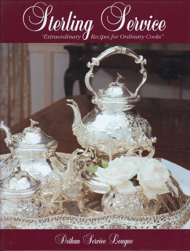 9780965399708: Sterling Service: Extraordinary Recipes for Ordinary Cooks