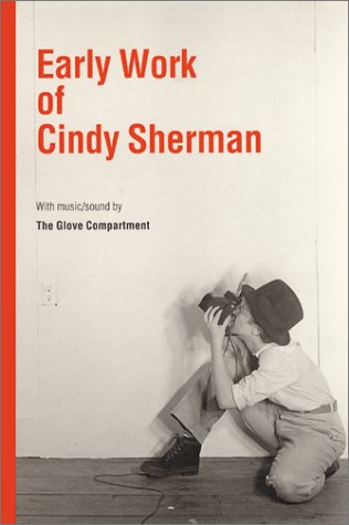 EARLY WORK BY CINDY SHERMAN With Music/: Sherman, Cindy)