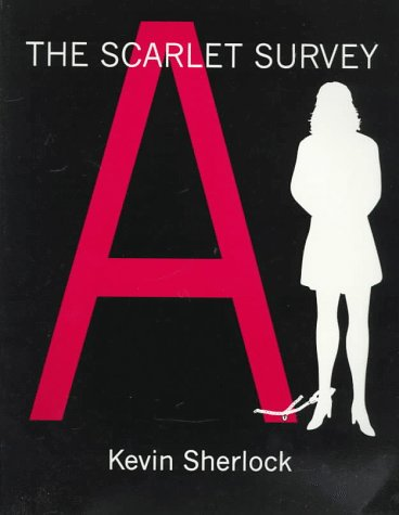 Scarlet Survey: An Accounting--From Courthouses, Health Agencies,: Kevin Sherlock