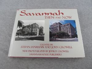 9780965412803: Savannah: Then and Now