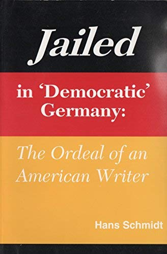 Jailed in Democratic Germany: The Ordeal of