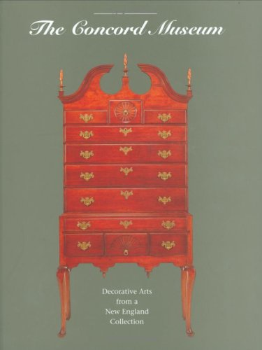 The Concord Museum: Decorative Arts from a: David Wood, Gerald