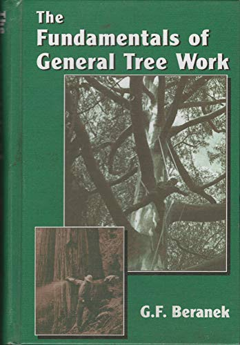 9780965416702: The Fundamentals of General Tree Work