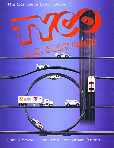 The complete color guide to Tyco H.O. slot cars