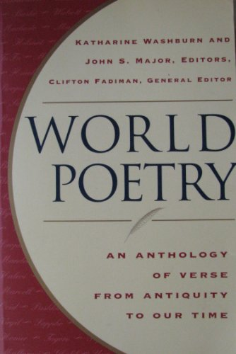 9780965419833: World Poetry: An Anthology of Verse From Antiquity to our Time