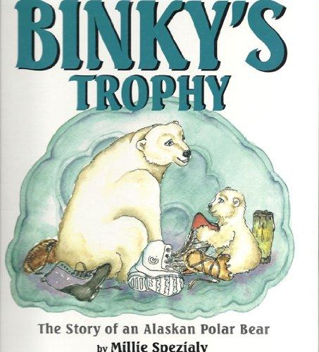 9780965420020: Binky's Trophy: The Story of an Alaskan Polar Bear