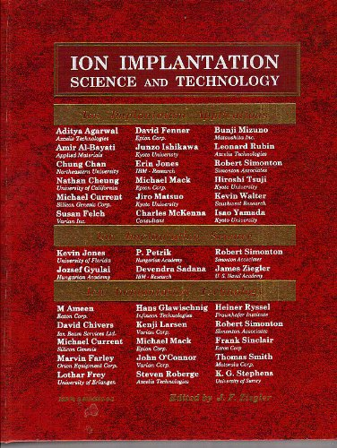 Ion Implantation: Science and Technology, sixth edition: Ziegler, J. F.,