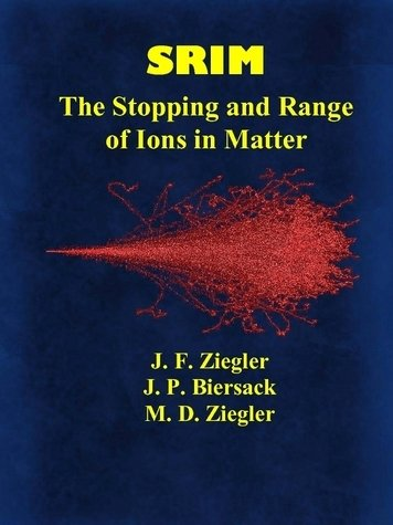 9780965420716: SRIM: The Stopping and Range of Ions in Matter