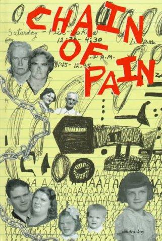 9780965422505: Chain of Pain