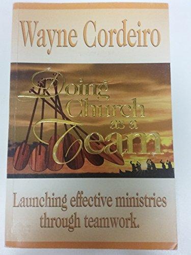 9780965425117: Title: Doing church as a team