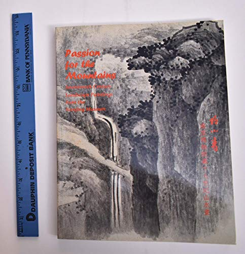 Passion for the Mountains : Seventeenth Century: Chang, Willow Weilan