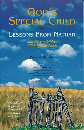 9780965427203: God's special child: Lessons from Nathan and other children with special needs