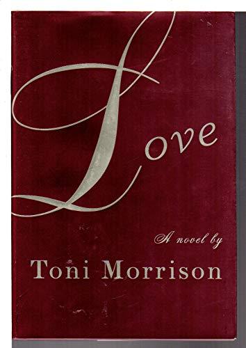 Love: Morrison, Toni