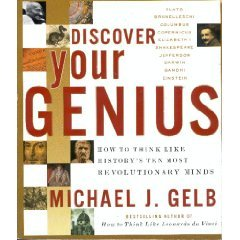 9780965431491: Discover Your Genius: How to Think like History's Ten Most Revolutionary Minds