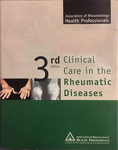 9780965431620: Clinical Care in the Rheumatic Diseases