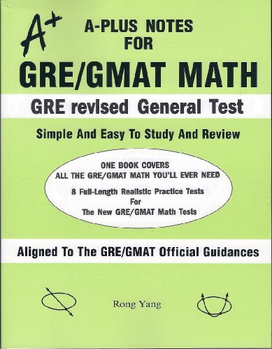 9780965435291: A-Plus Notes for GRE/GMAT Math: A-Plus Notes for GRE Revised General Test