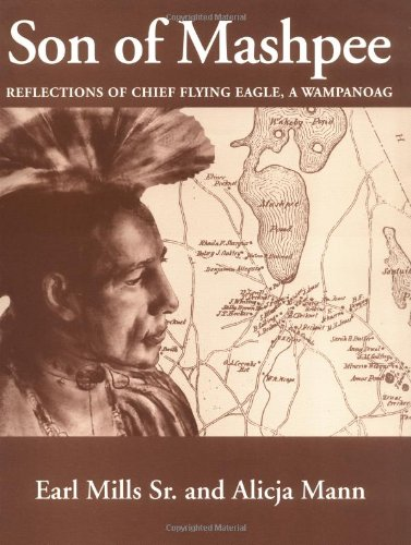 Son of Mashpee; Reflections of Chief Flying Eagle, a Wampanoag