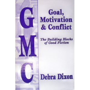 9780965437103: GMC: Goal, Motivation and Conflict: The Building Blocks of Good Fiction