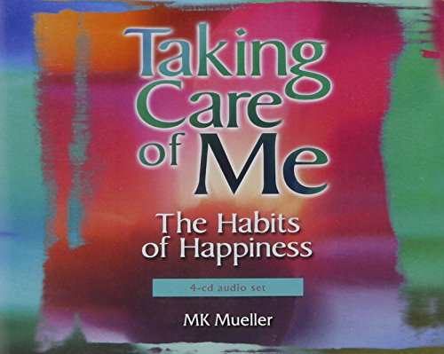 9780965437233: Taking Care of Me: The Habits of Happiness