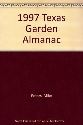 1997 Texas Garden Almanac: Peters, Mike