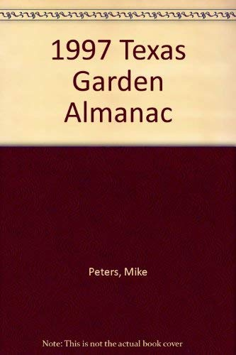 1997 Texas Garden Almanac: Peters, Mike