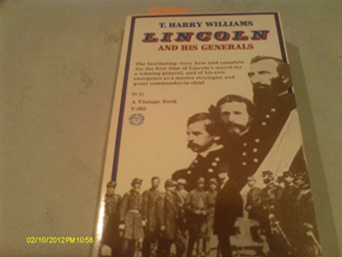 9780965438261: Lincoln and His Generals