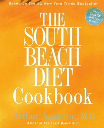 9780965440158: The South Beach Diet Cookbook