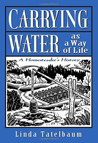 Carrying Water as a Way of Life: Tatelbaum, Linda