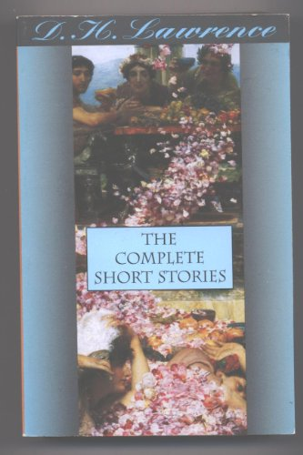 9780965445672: D. H. Lawrence: The Complete Short Stories