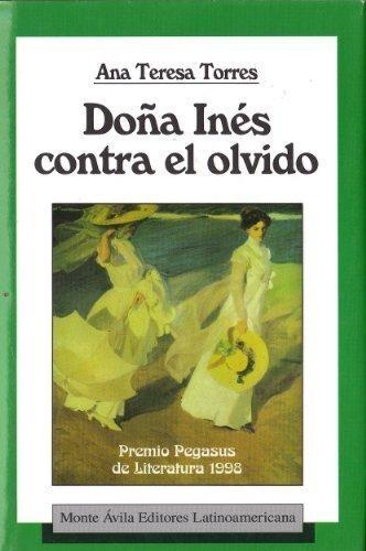 9780965445955: Dona Ines contra el olvido