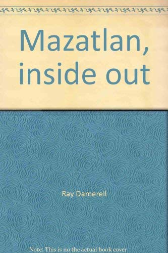 9780965451000: Mazatlan: Inside Out