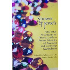 9780965451208: Shower of Jewels : Feng Shui: An Amusing Yet Practical Guide to Ancient Principles of Placement and Geoenergy Manipulation