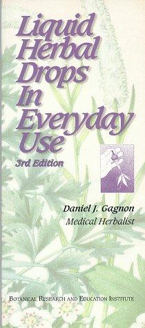 Liquid Herbal Drops in Everyday Use: Gagnon, J. Daniel;